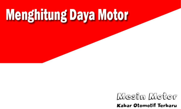 Cara Menghitung daya motor