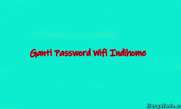 password indihome zte