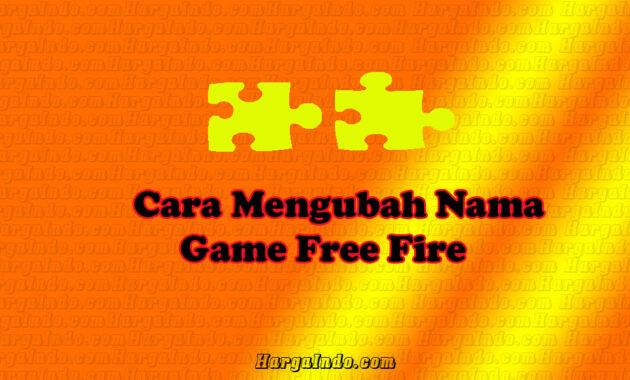 Cara Mengubah Nama Game Free Fire