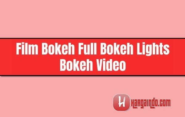 Film Bokeh Full Bokeh Lights Bokeh Video
