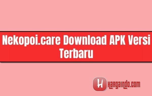 nekopoi.care download apk versi terbaru