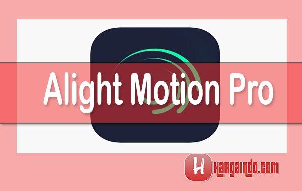 Cara Download Alight Motion Pro