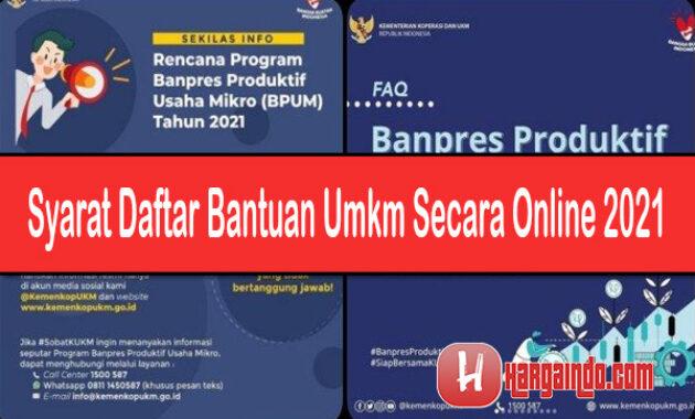 Syarat Daftar Bantuan UMKM Secara Online 2021