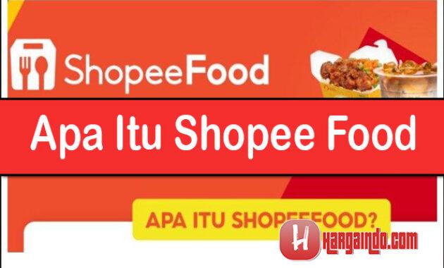 Apa Itu Shopee Food ?